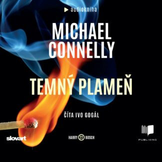 Audiokniha Temný plameň - Michael Connelly