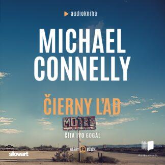 Michael Connelly - Čierny ľad - Audiokniha