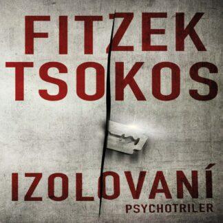 Sebastian Fitzek, Michael Tsokos - Izolovaní - Audiokniha - Obálku pripravujeme