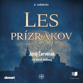 Audiokniha Les Prízrakov - Juraj Červenák