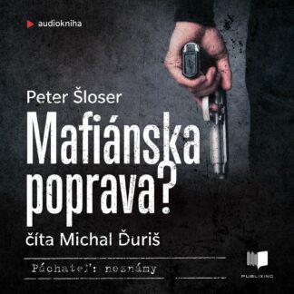 Audiokniha Mafianska poprava - Peter Sloser