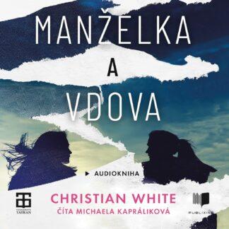 Audiokniha Manzelka a vdova - Christian White