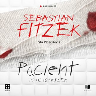 Audiokniha Pacient - Sebastian Fitzek
