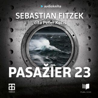 Sebastian Fitzek - Pasažier 23 - Audiokniha