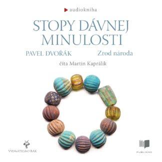 Audiokniha Stopy dávnej minulosti 3 - Pavel Dvořák