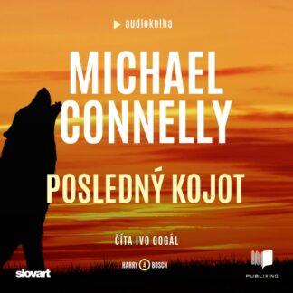 Audiokniha Posledný kojot - Michael Connelly