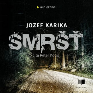 Audiokniha Smršť - Jozef Karika