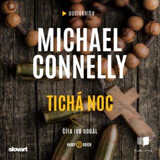 Michael Connely - Ticha noc - Audiokniha
