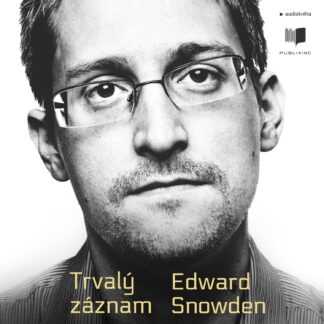 Audiokniha Trvalý záznam - Edward Snowden