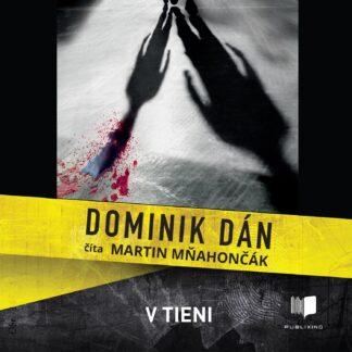 Audiokniha V tieni - Dominik Dán