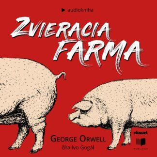 Audiokniha Zvieracia farma - George Orwell